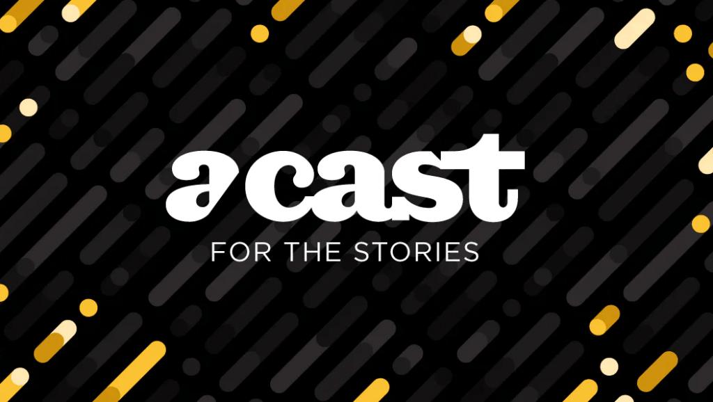 Acast  Podcast